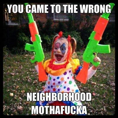 You-came-to-the-wrong-neighborhood-MFer---Joker-Kid43643c6b33aabd2f.jpg