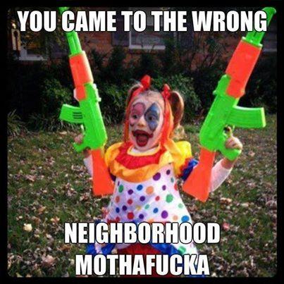 You came to the wrong neighborhood MF'er Joker Kid
