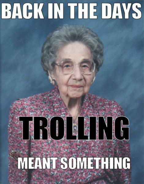 Trollingbackinthedayseac27e95fbe61690.jpg